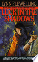 Luck in the Shadows Lynn Flewelling Cover