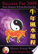 Success For 2009  Chinese Astrology and Feng Shui guide to the Year of the Ox