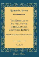 The Epistles Of St Paul To The Thessalonians Galatians Romans Vol 2 Of 2