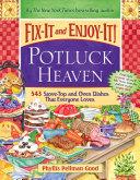Fix-It and Enjoy-It Potluck Heaven