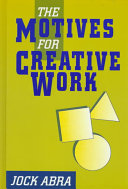 The Motives for Creative Work