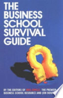The Business School Survival Guide