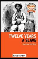 Twelve Years a Slave Illustrated
