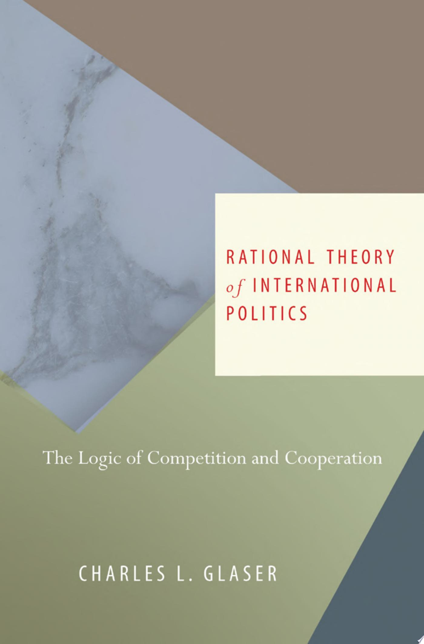 Rational Theory of International Politics
