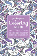 Pocket Posh Adult Coloring Book  Soothing Designs for Fun and Relaxation Book
