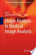Shape Analysis in Medical Image Analysis Book