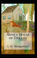 Anne s House of Dreams Illustrated