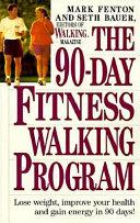 The 90 day Fitness Walking Program