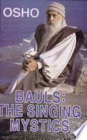 Bauls  The Singing Mystics Book