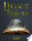 The Legacy Of Heroes A Fantasy Role Playing Game Game Master S Guide