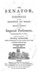 The Senator  Or  Chronicle of the Proceedings and Debates of the Imperial Parliament
