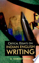 Critical Essays On Indian English Writing