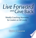 Live Forward and Give Back