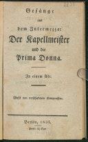 Gesänge aus dem Intermezzo: Der Kapellmeister und die Prima Donna