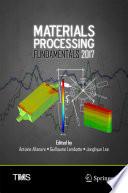 Materials Processing Fundamentals 2017 Book