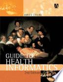 Guide to Health Informatics  2Ed
