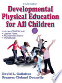 """Developmental Physical Education for All Children"" by David L. Gallahue, Frances Cleland Donnelly"