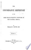The Concordance Repertory of the More Characteristic Symptoms of the Materia Medica