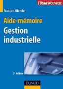 Pdf Aide-mémoire de gestion industrielle - 2ème édition Telecharger