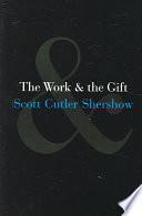 The Work And The Gift