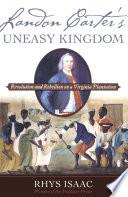 Landon Carter s Uneasy Kingdom