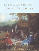 Life in the French Country House Book