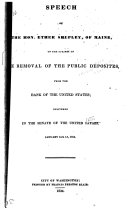 Speech     on the Removal of the Public Deposites from the Bank of the United States  Jan  14   15  1834