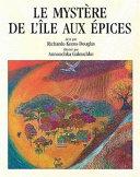 Le mystère de l'île aux Épices
