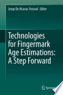 Technologies for Fingermark Age Estimations: A Step Forward