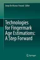 Technologies for Fingermark Age Estimations  A Step Forward