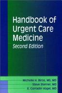 Handbook Of Urgent Care Medicine Book PDF