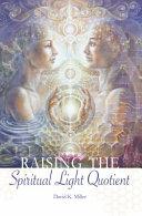 Raising the Spiritual Light Quotient