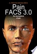 PainFACS 3 0   The Neuroscience of Pain Book
