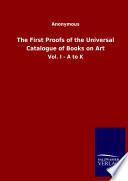 The First Proofs Of The Universal Catalogue Of Books On Art