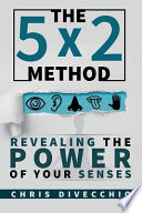The 5x2 Method
