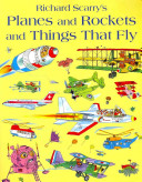 Planes and Rockets and Things That Fly Book