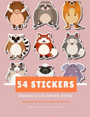 54 Stickers Animals Coloring Book