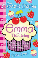 The Cupcake Diaries  Emma on Thin Icing
