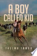 A Boy Called Kid