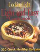 Cooking Light  Light and Easy Cookbook