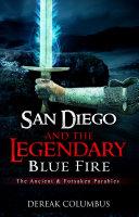 San Diego & The Legendary Blue Fire. ebook