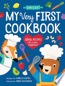 My Very First Cookbook