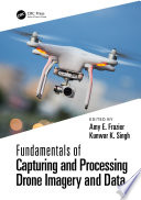 Fundamentals of Capturing and Processing Drone Imagery and Data Book