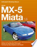 Mazda MX 5 1 6 Enthusiast s Workshop Manual
