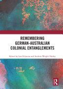 Remembering German-Australian Colonial Entanglements Pdf