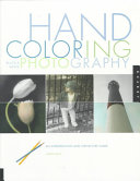 Hand Coloring Black   White Photography Book