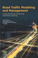 Road Traffic Modeling and Management