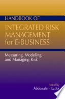 Handbook of Integrated Risk Management for E Business