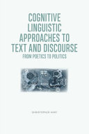 Cognitive Linguistic Approaches to Text and Discourse
