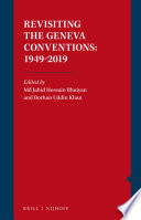 Revisiting The Geneva Conventions 1949 2019